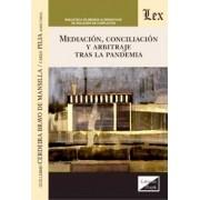 Mediación, conciliación y arbitraje tras la pandemia