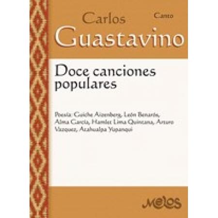 MEL5004 - Carlos Guastavino - Doce canciones populares