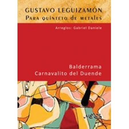 MEL8602 - Gustavo Leguizamón para quinteto de metales - SOLICITAR INSERT POR SEPARADO MET00072534