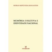MEMORIA COLETIVA E IDENTIDADE NACIONAL - 1ªED.(2013)