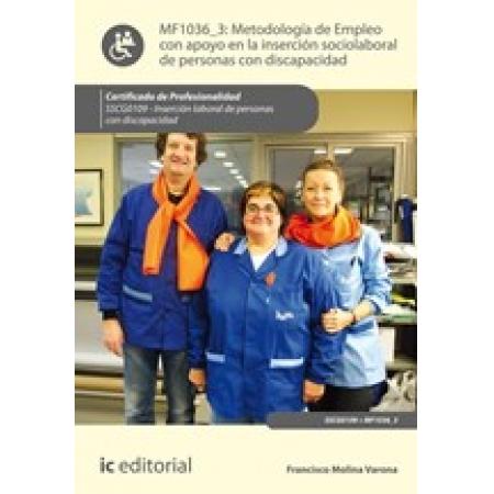 Metodología de empleo con apoyo en la inserción sociolaboral de personas con discapacidad. SSCG0109 - Inserción laboral de personas con discapacidad