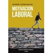 Métodos y estrategias de motivación laboral