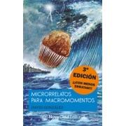 Microrelatos para macromomentos