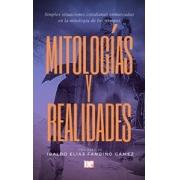 Mitologías y realidades
