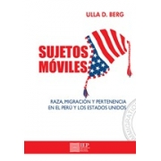 Mobile selves : race, migration, and belonging in Peru and the US