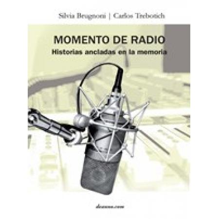 Momento de radio - Historias ancladas en la memoria