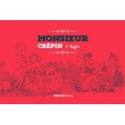 Monsieur Crepin