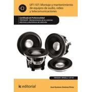 Montaje y mantenimiento de equipos de audio, video y telecomunicaciones. TMVG0209 - Mantenimiento de los sistemas eléctricos y electrónicos de vehículos