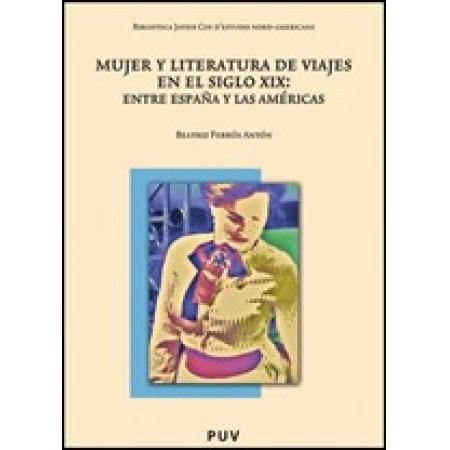 Mujer y literatura de viajes en el siglo XIX