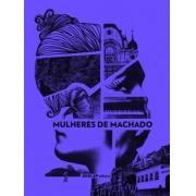 Mulheres De Machado