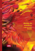 Museus de interfaces: A fênix das cinzas até os bits