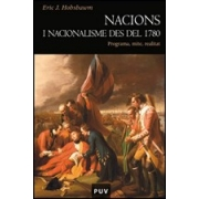 Nations and Nationalism since 1780. Programme, Myth, Reality