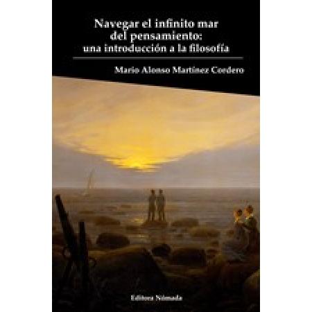 Navegar el infinito mar del pensamiento: una introducción a la filosofía