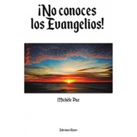 ¡No conoces los Evangelios!