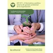 Normativa y política interna de gestión ambiental de la organización. SEAG0211 - Gestión ambiental