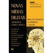 Novas mídias digitais (audiovisual, games e música): Impactos políticos, econômicos e sociais