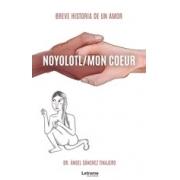Noyolotl / Mon Coeur
