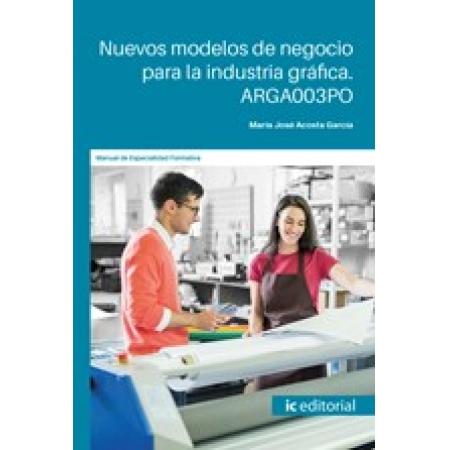 Nuevos modelos de negocio para la industria gráfica