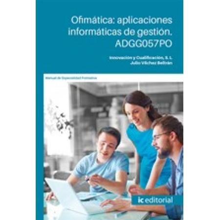 Ofimática: aplicaciones informáticas de gestión