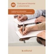 Operaciones básicas de pastelería. HOTR0109 - Guía para el docente y solucionarios