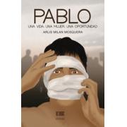 Pablo: una vida, una mujer, una oportunidad