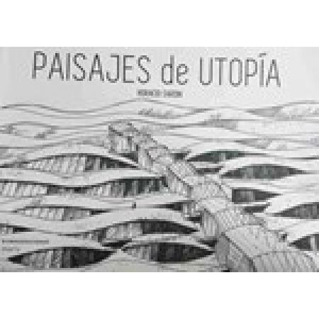 Paisajes de Utopia