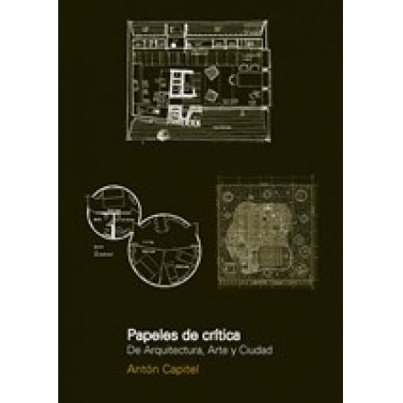 Papeles de critica de arquitectura, arte y ciudad