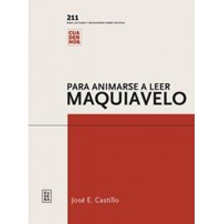 Para animarse a leer a Maquiavelo