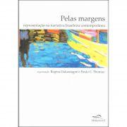 Pelas Margens: Representação na Narrativa Brasileira Comtemporânea