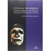 Persas de Ésquilo: estudo sobre as metáforas trágicas