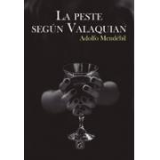 Peste según Valaquian, La