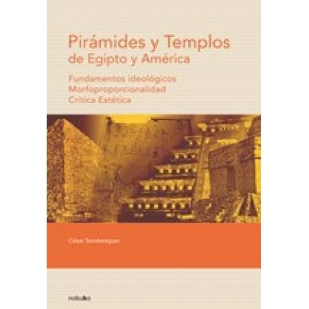 PIRAMIDES Y TEMPLOS DE EGIPTO Y AMERICA