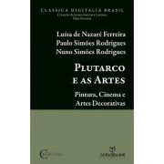 Plutarco e as Artes - Pintura, Cinema e Artes Decorativas