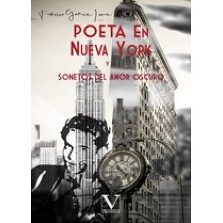 Poeta en Nueva York y Sonetos del amor oscuro