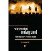 Poética da música underground: Vestígios do Heavy Metal em Salvador