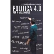 Política 4.0 per a Millennials