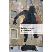 Política Cultural e Desentendimento