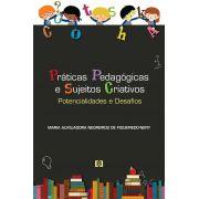 Práticas pedagógicas e sujeitos criativos: potencialidades e desafios