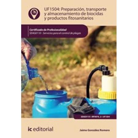 Preparación, transporte y almacenamiento de biocidas y productos fitosanitarios. SEAG0110 - Servicios para el control de plagas