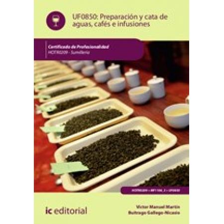 Preparación y cata de aguas, cafés e infusiones. HOTR0209 - Sumillería
