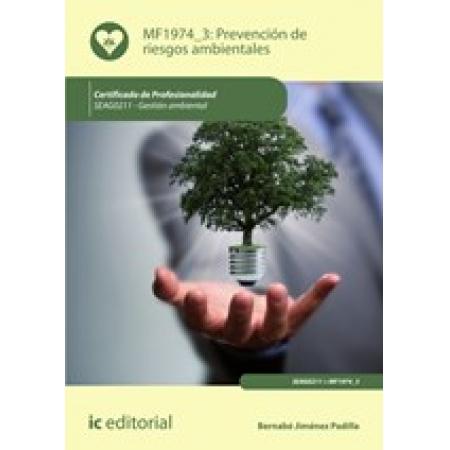 Prevención de riesgos ambientales. SEAG0211 - Gestión ambiental