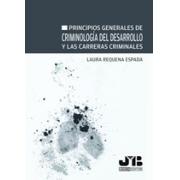 Principios generales de criminología del desarrollo y las carreras criminales