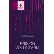 Prisión Voluntaria