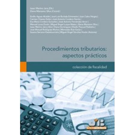 Procedimientos tributarios: aspectos prácticos.