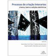 Processo de Criação Interartes: Cinema, Teatro e Edições Eletrônicas