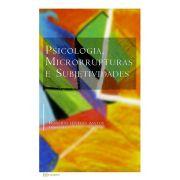 Psicologia, Microrrupturas e Subjetividades