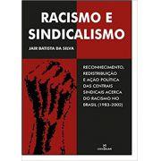 Racismo e sindicalismo