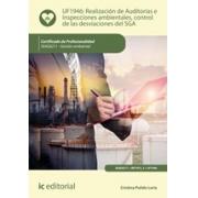 Realización de Auditorías e Inspecciones ambientales, control de las desviaciones del SGA. SEAG0211 - Gestión ambiental