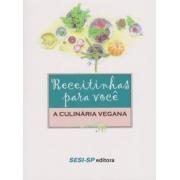 Receitinhas Para Voce - Culinaria Vegana