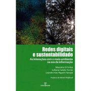 Redes Digitais e Sustentabilidade: As Interações Com o Meio Ambinete na Era da Informação